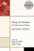 Soseki, Natsume Theory of Literature and Other Critical Writings