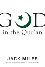 Jack Miles God in the Qur`an