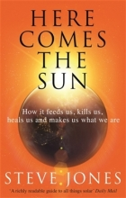 Professor Steve Jones Here Comes the Sun