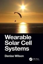 Denise (University of Washington, USA) Wilson Wearable Solar Cell Systems