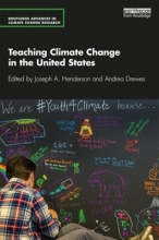 Joseph Henderson,   Andrea Drewes Teaching Climate Change in the United States
