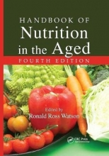 Ronald Ross Watson Handbook of Nutrition in the Aged