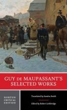 De Maupassant, Guy Guy de Maupassant`s Selected Works