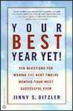 Jinny S. Ditzler Your Best Year Yet!