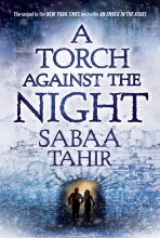 Tahir, Sabaa An Ember in the Ashes 02. A Torch Against the Night