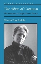 Douglas R. Rutledge The Allure of Grammar