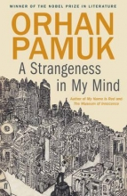 Pamuk, Orhan Strangeness in My Mind