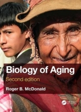 Roger B. (University of California at Davis, USA) McDonald Biology of Aging