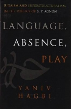 Hagbi, Yaniv Language, Absence, Play