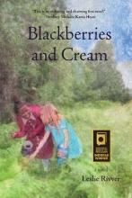 Rivver, Leslie Blackberries and Cream