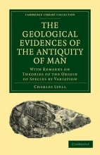 Charles Lyell The Geological Evidences of the Antiquity of Man