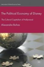 Alexandre Bohas The Political Economy of Disney