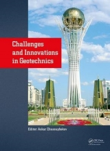 Challenges and Innovations in Geotechnics