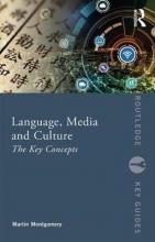 Martin Montgomery Language, Media and Culture