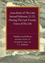 Roberts, S C. Anecdotes of the Late Samuel Johnson