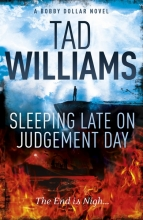 Tad Williams, Sleeping Late on Judgement Day