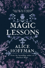 Alice Hoffman , Magic Lessons