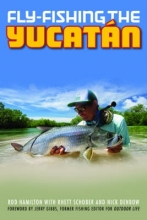 Rod Hamilton Fly-Fishing the Yucatan