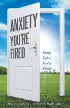 Mia Villatora,   Jennifer Marsland Anxiety, You`re Fired