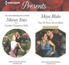 Yates, Maisey,   Blake, Maya Carides` Forgotten Wife The Di Sione Secret Baby