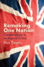 Nick Timothy Remaking One Nation