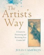 Julia Cameron The Artist`s Way