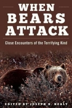 Healy, Joseph B. When Bears Attack