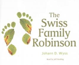Wyss, Johann David The Swiss Family Robinson
