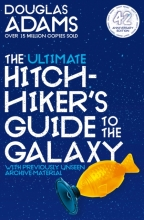 Douglas Adams, The Ultimate Hitchhiker`s Guide to the Galaxy