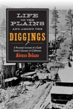 Delano, Alonzo Life on the Plains and Among the Diggings