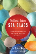 Beuke, Mary Beth The Ultimate Guide to Sea Glass