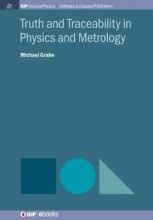 Michael Grabe Truth and Traceability in Physics and Metrology