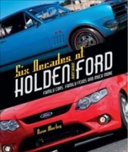 Dave Morley Six Decades of Holden Versus Ford