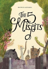 Alemagna, Beatrice Five Misfits