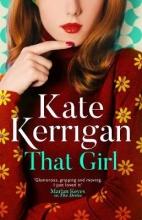 Kerrigan, Kate That Girl