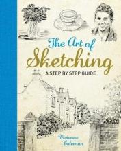 Coleman, Vivienne Art of Sketching
