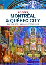 Lonely planet , Pocket Montreal & Quebec City