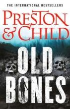 Lincoln Child Douglas Preston, Old Bones