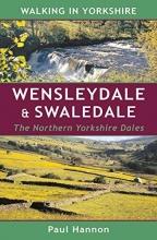 PAUL HANNON WALKING IN YORKSHIRE WENSLEYDALE & SWALE