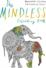 Potter, Patrick Mindless Colouring Book: Braindead Colouring for Exhausted P