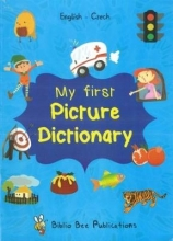 M Watson,   J Olberg My First Picture Dictionary: English-Czech with over 1000 words (2018)