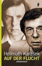 Karasek, Hellmuth Auf der Flucht