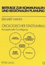 Hahn Ekhart Hahn Oekologischer Stadtumbau