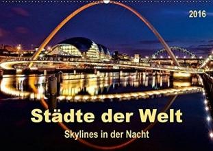 Roder, Peter Städte der Welt - Skylines in der Nacht (Wandkalender 2016 DIN A2 quer)