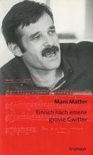 Matter, Mani Einisch nach emene grosse Gwitter