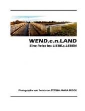 Brock, Stepha. Mara WEND.e.n.LAND - eine Reise ins LIEBE.s.LEBEN
