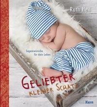 Heil, Ruth Geliebter kleiner Schatz