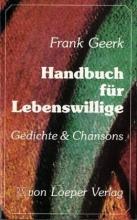 Geerk, Frank Handbuch für Lebenswillige