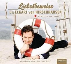 Hirschhausen, Eckart von Liebesbeweise