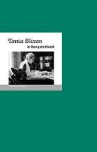 Fischer, Bernd Erhard Tania Blixen in Rungstedlund